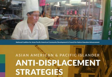 Asian American & Pacific Islander Anti-Displacement Strategies #OurNeighborhoods